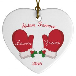 Sisters Forever Christmas Ornaments