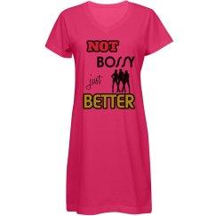 Not bossy, just better