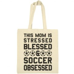 Stressed Blessed Soccer Mom Bag