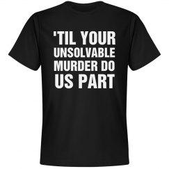 'Til Your Unsolvable Murder Vday