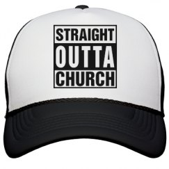 Straight Outta Church Hat