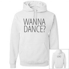 Wanna Dance? LEAD Dancer Sweat
