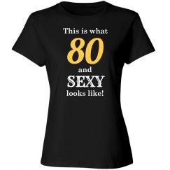 80 and sexy looks like shirt