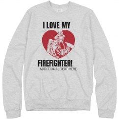 Love My Firefighter