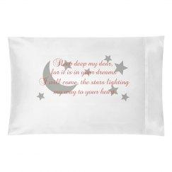 Dreams pillowcase