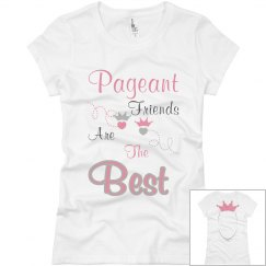 Pageant Friends Signature Tee