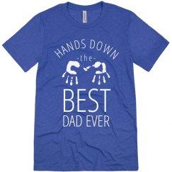 Hands Down Best Dad