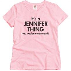 It's a Jennifer Thing