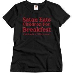 Satan Eats... Tee