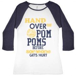 Hand Over the Pom Poms