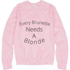 Brunette Best Friend Sweatshirt