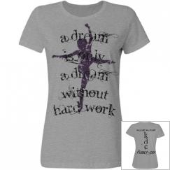 "Dance Dream Custom T-Shirt ""KDC Dance Co."""