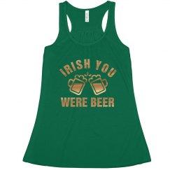 Irish You Were Beer St. Patrick