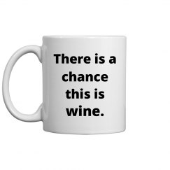 There is a ...wine mug