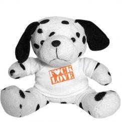 Fuck Love Plush Dog