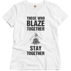 Those who Blaze together stay together