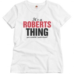 It's a Roberts thing