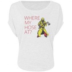 Where My Hose At?