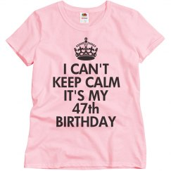 It's my 47th birthday