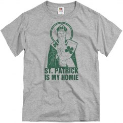 St. Patrick Is My Homie
