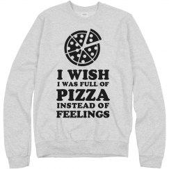 Pizza Not Feelings