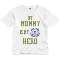 Mommy is My Hero (Coast Guard)