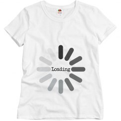 Baby is Loading T-Shirt