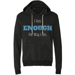 I Am Enough Hoodie