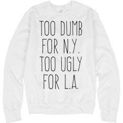 Too Ugly LA Text