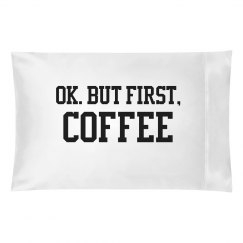 But first, coffee pillow