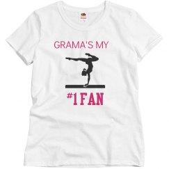 Grama's my #1 fan