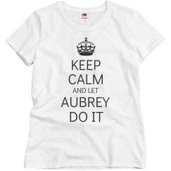 Let Aubrey do it