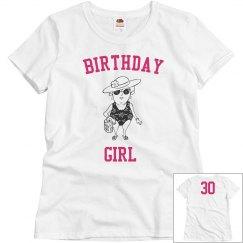 Birthday girl 30