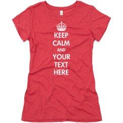 Keep Calm Tri Blend