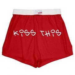 Kiss This- Shorts