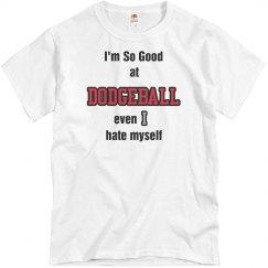 So good at Dodgeball