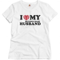 I love my second base husband
