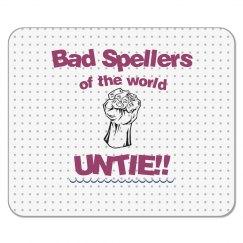 Bad Spellers Mouse Pad dark pink