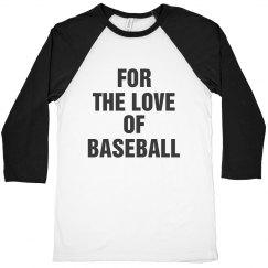 For the love of baseball