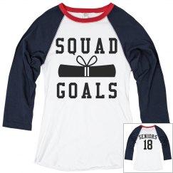 Squad Goals Graduation
