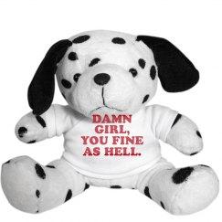 Damn Girl U Fine Stuffed Animal