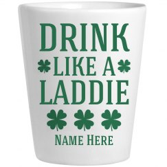 Irish Laddie Custom St Pat Shot