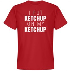 Dad Loves Ketchup