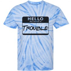 Hello, my name is trouble tee