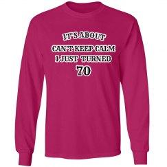 70th birthday not calm