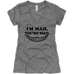 I'm Mad, You're Mad