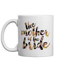 Mother of the Bride Coffee