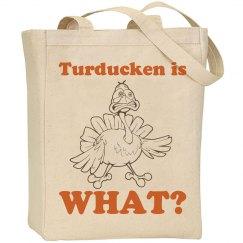 Turducken Is What?