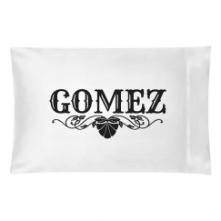 GOMEZ. Pillow case