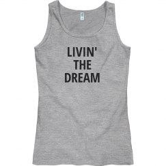 Livin' the Dream Tank